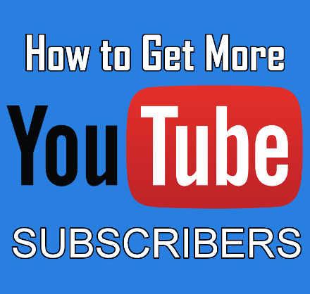 Get more YouTube subscribers